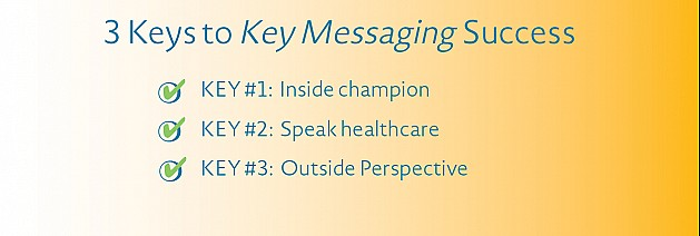 3 Keys to Key Messaging Success