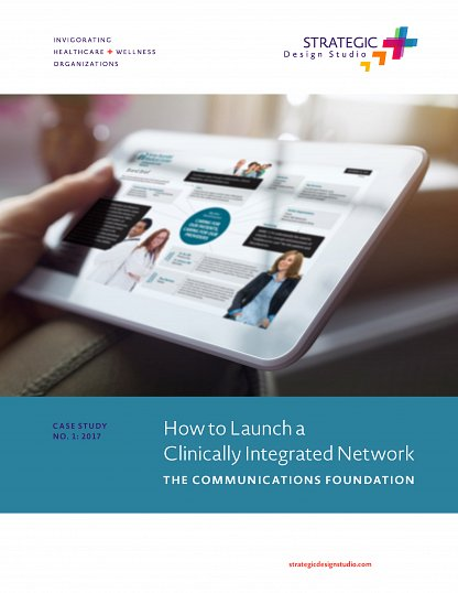 strategic_design_studio_how_to_launch_a_clinically_integrated_network_casestudy_page_01
